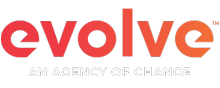 "Evolve logo with ""An Agency of Change"" tagline"